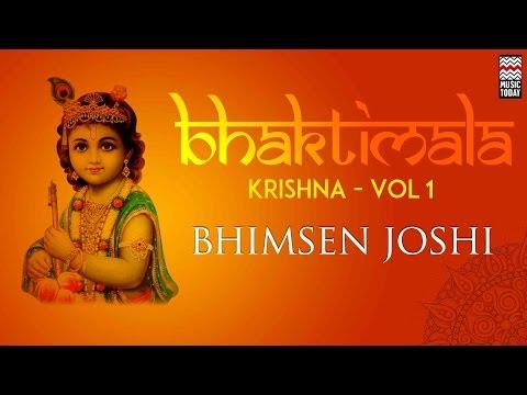 Bhaktimala Krishna | Vol 1 | Audio Jukebox | Vocal | Devotional | Bhimsen Joshi