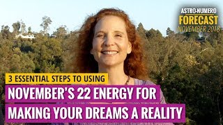 November 2018 Astrology & Numerology Forecast: Dreams Become Reality (Reading)