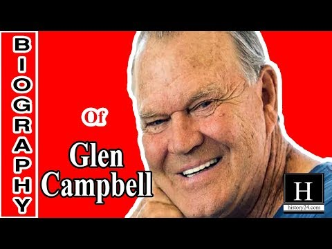 Glen Campbell Biography | Cause of Death 2017 | Songs | Net Worth