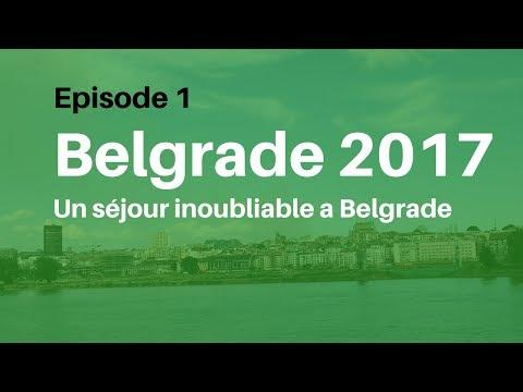 Belgrade 2017 - le départ vers la Serbie