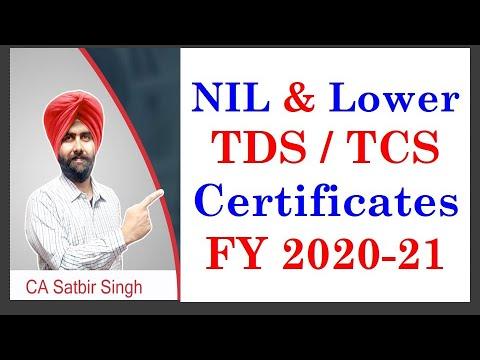 NIL & Lower TDS / TCS Certificate FY 2020-21 CBDT Relaxations I CA Satbir Singh