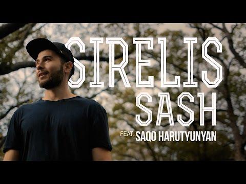 """""""Sirelis"""" - SASH ft. Saqo Harutyunyan"""