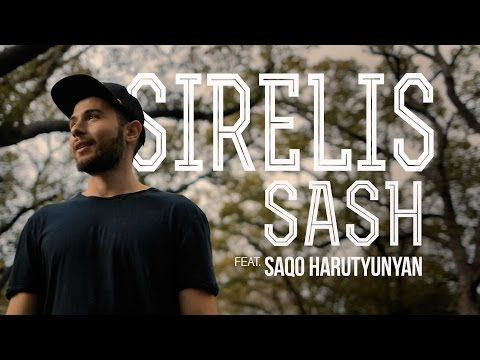 Sash - Sirelis  ft. Saqo Harutyunyan (Official Music Video)