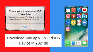 How to Download Incompatible Apps On Any Old IOS Device (100% Working In 2021).