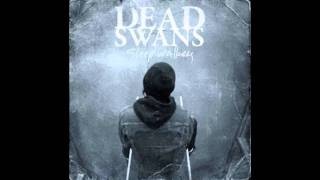 Watch Dead Swans Thinking Of You video
