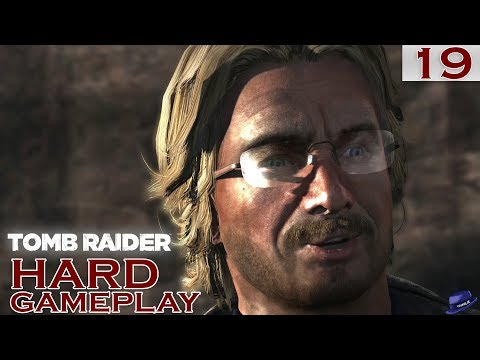 Tomb Raider Gameplay (Hard) - Part 19 - James Whitman's Reward - Let's Play (1440p)