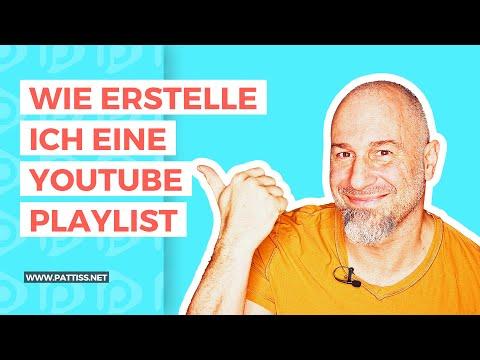 Wie erstelle ich eine YouTube Playlist?