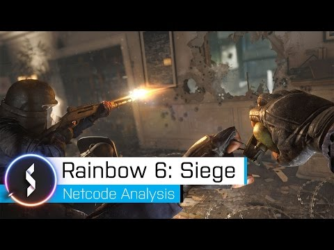 Rainbow 6 Siege Netcode Analysis