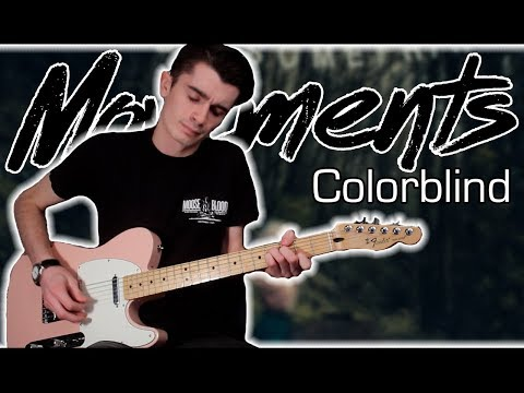 Movements - Colorblind (Guitar & Bass Cover w/ Tabs)