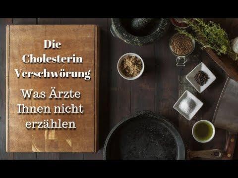 Die Cholesterin-Verschwörung - Was Ärzte nicht erzählen - Das tödliche Spiel mit dem Cholesterin
