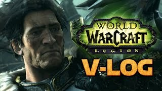 V-log 2 - World of Warcraft Legion, впечатление от первой недели аддона