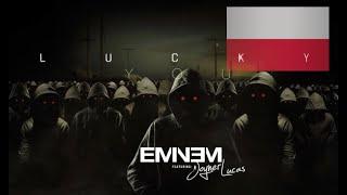 Eminem ft. Joyner Lucas - Lucky You | KAMIKAZE | NAPISY PL - PO POLSKU