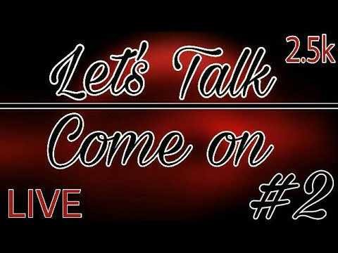 Let's Talk #2