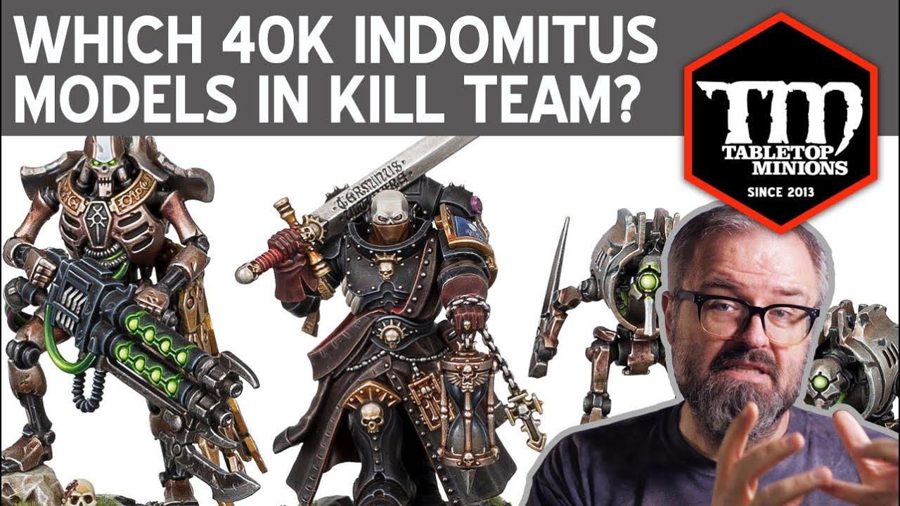 Which Warhammer 40k INDOMITUS Models in Kill Team?