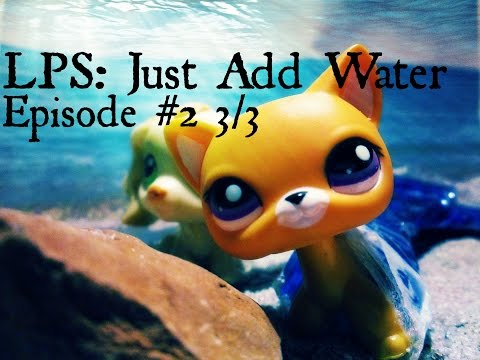 LPS: Just Add Water (Episode #2