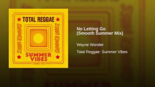 No Letting Go (Smooth Summer Mix)