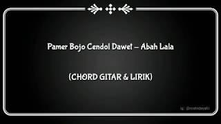 CHORD GITAR LIRIK Pamer Bojo Cendol Dawet Abah Lala Cover DIDI KEMPOT