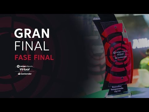 Virtual LaLiga eSports Santander – GRAN FINAL – FASE FINAL ·