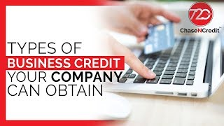 Five Types of Business Credit Your Company can Obtain