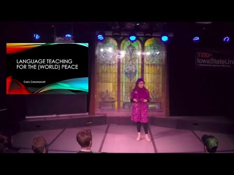Language Teaching for the (World) Peace | Corry Caromawati | TEDxIowaStateUniversity