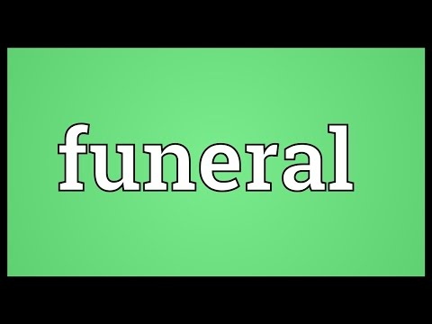 Funeral Meaning
