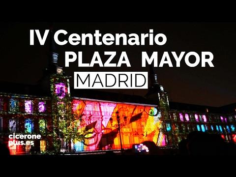 IV CENTENARIO DE LA PLAZA MAYOR DE MADRID, su historia en el mayor vídeo mapping 360 del mundo