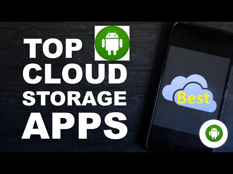 TOP CLOUD STORAGE APPS FOR ANDROID - FREE