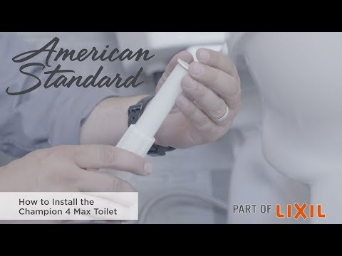 How To Install The Champion 4 Max Toilet By American Standard