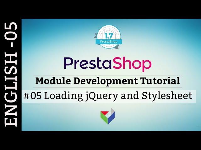 EN005 - Load Javascript and CSS in PrestaShop Module | PrestaShop Module Tutorial in English