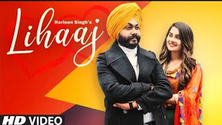 Lihaaj (Full Song) Harleen Singh Ft. Prabh Grewal | Latest Punjabi Song 2020 Faisel Kalakar Songs