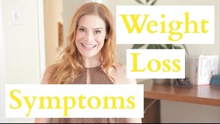 The Symptoms of Weight Loss