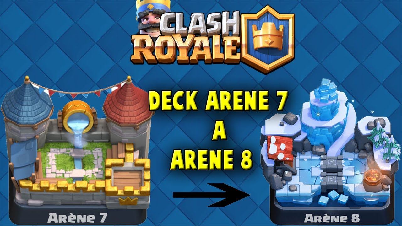 Clash royale bon deck arene 7 8 youtube for Deck arene 6 miroir
