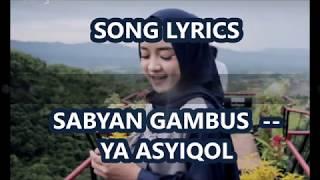 SABYAN GAMBUS -- Ya Asyiqol Musthofa == SONG LYRICS