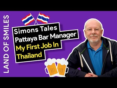 Simons Tales My First Bar Manager Job in Pattaya Thailand
