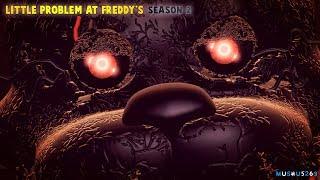 - SFM FNAF Little Problem At Freddy s Season 2 PARTE 6