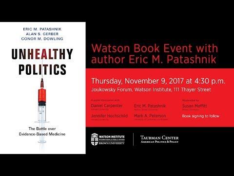 Unhealthy Politics: The Battle over Evidence-Based Medicine