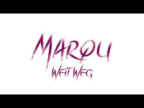 MARQU - WEIT WEG