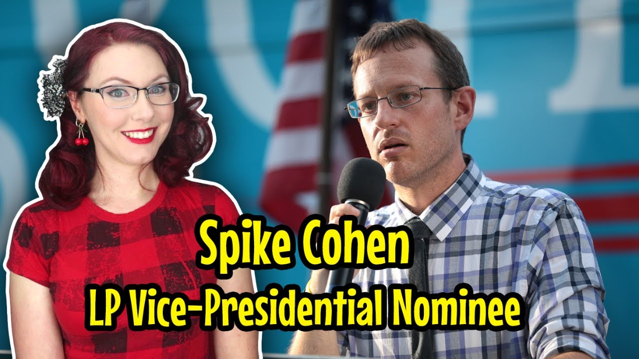 Liberty Doll's House: Spike Cohen, Libertarian VP Nominee