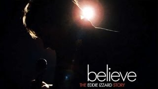 Eddie Izzard: Believe - The Eddie Izzard Story (Part 1)