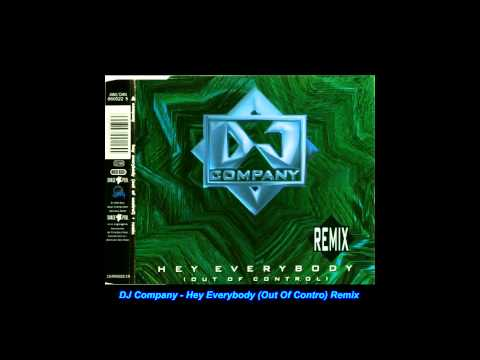 DJ Company - Hey Everybody (Out Of Control) (Factor 141 Radio)(Remix)