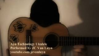 50 Cent / Justin Timberlake - Ayo Technology Ukulele Cover by JC Van Luyn
