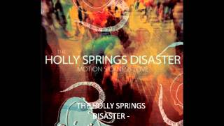 The Holly Springs Disaster - Up In Smoke HQ