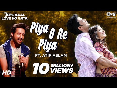 Piya O Re Piya Feat. Atif Aslam - Video Song | Tere Naal Love Ho Gaya | Riteish & Genelia