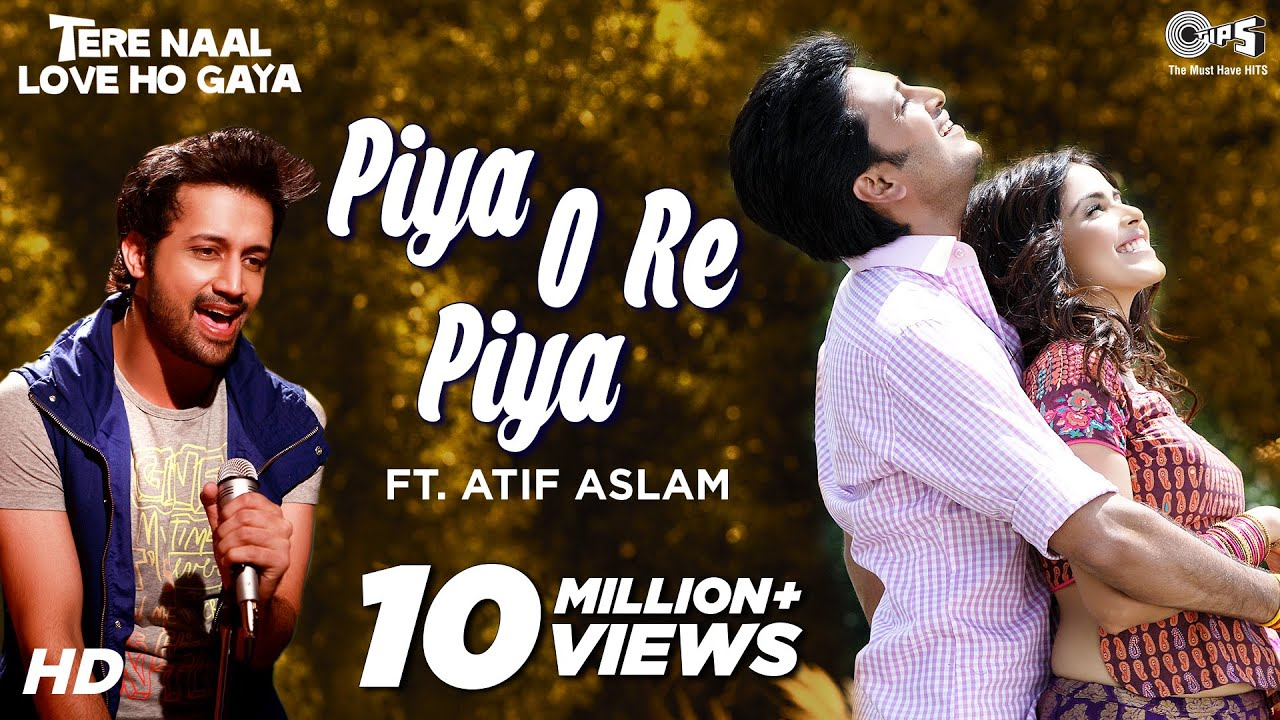 piya o re piya video song free download hd