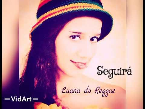 Download Seguirá /Luana do Reggae