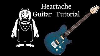 Heartache - Guitar Tutorial (Undertale)