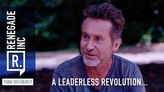 Renegade Inc : A Leaderless Revolution…