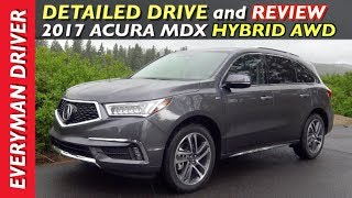 Here's the 2017 Acura MDX Sport Hybrid Review on Everyman Driver