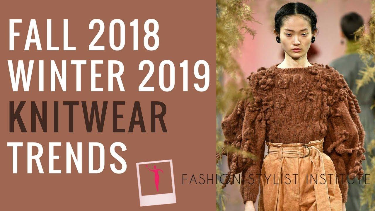 Fall 2018 Winter 2019 Knitwear Trend Report Youtube