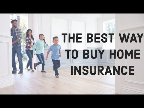 The Best Way to Buy Home Insurance